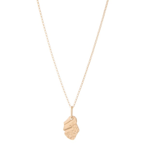 "Nugget Pendant Necklace in Matte Gold.  - Pendant 1""  - Approximately 16"" L - 3"" Adjustable Extender"