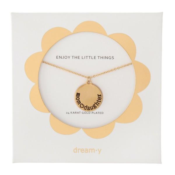 "24 Karat Gold Plated ""Mom~Daughter"" Pendant Necklace.  - Pendant .5"" in diameter - Approximately 18"" L  - 3"" Adjustable Extender"