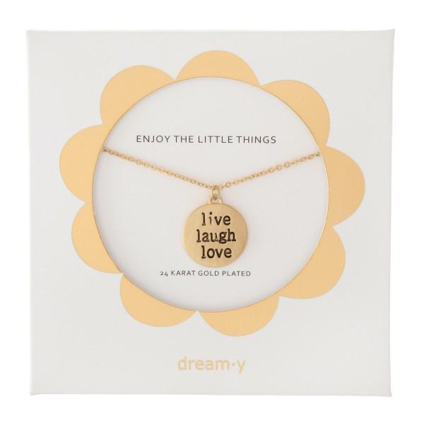 "24 Karat Gold Plated ""Live Laugh Love"" Pendant Necklace.  - Pendant .5"" in diameter - Approximately 18"" L  - 3"" Adjustable Extender"