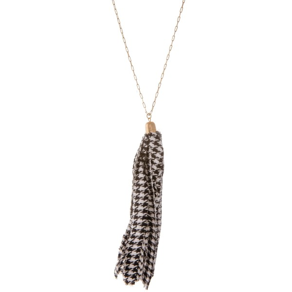 "Houndstooth Fabric Tassel Pendant Necklace.  - Pendant 6"" L - Approximately 40"" L - 3"" Adjustable Extender"