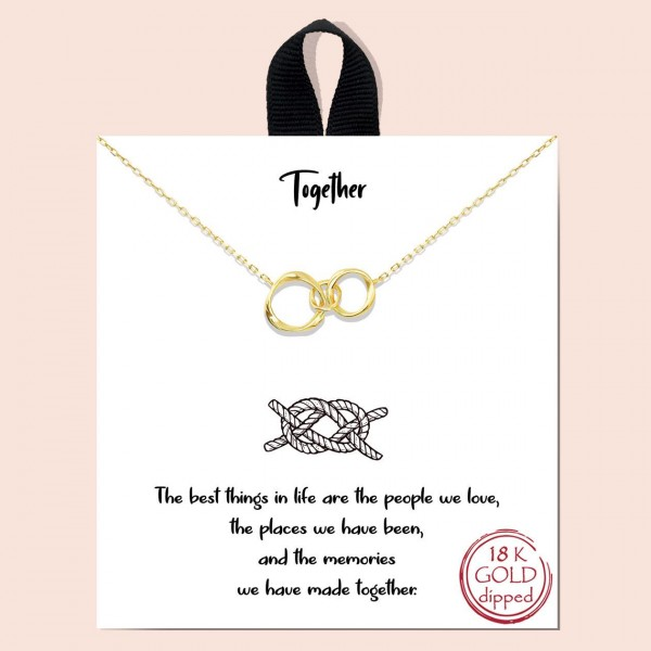 """Short Metal """"Together"""" Necklace Featuring Intertwined Circles Pendant.   - Approximately 18"""" in Length - Each Necklace Comes on a Card that Says """"The best things in life are the people we love, the places we have been, and the memories we have made together.""""  - Great for Gifts"""