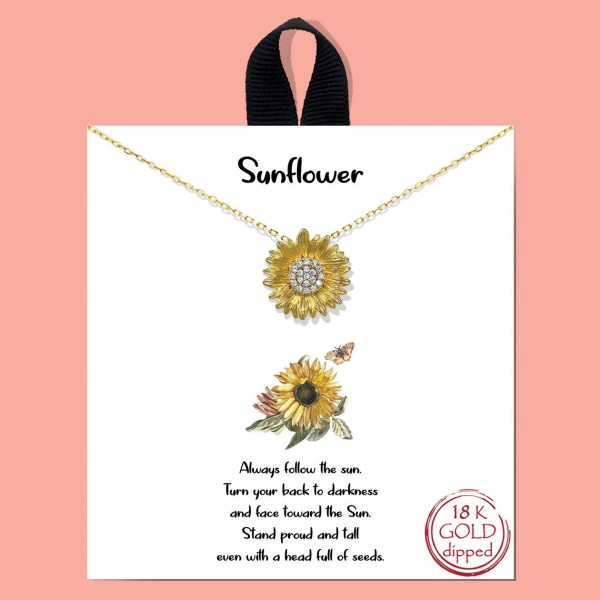 """Short Metal Necklace Featuring Sunflower Pendant.   - Approximately 18"""" Long - Each Necklace Comes on a Card that Says """"Always follow the sun. Turn your back to darkness and face toward the sun. Stand proud and tall, even with a head full of seeds."""""""