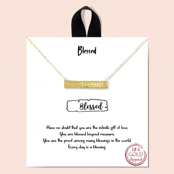 """Short Metal """"Blessed"""" Necklace Featuring Bar Pendant.   - Approximately 18"""" in Length  - Each Necklace Comes on a Card that Says """"Have no doubt that you are the infinite gift of love. You are blessed beyond measure. You are proof among many blessings in the world. Each day is a blessing.""""  - Great for Gifts"""