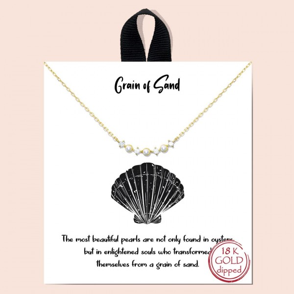 """Short Metal """"Grain of Sand"""" Necklace Featuring Faux Pearl Accents.   - Approximately 18"""" Long - Each Necklace Comes on a Card that Says """"The most beautiful pearls are not only found in oysters but in enlightened souls who transformed themselves from a grain of sand.""""  - 18K Gold Dipped"""