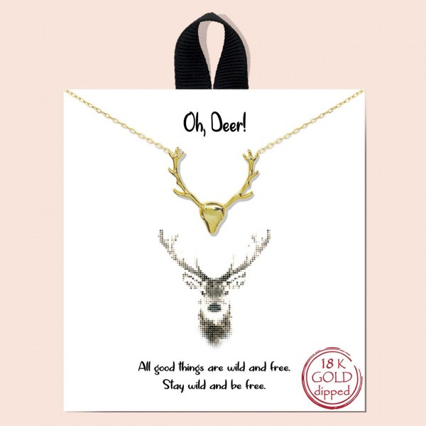 "Short Metal ""Oh, Deer"" Necklace Featuring Deer Pendant.  - Approximately 18"" in Length - Each Necklace Comes on a Card that Says ""All good things are wild and free. Stay wild and be free."" - Great for Gifts"