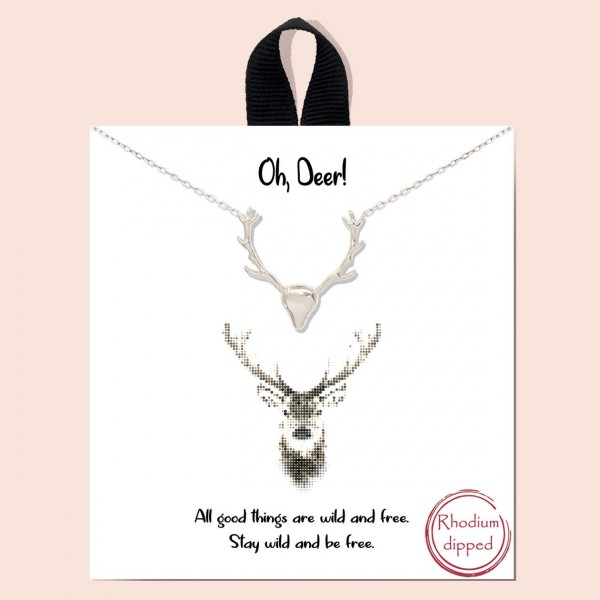 """Short Metal """"Oh, Deer"""" Necklace Featuring Deer Pendant.  - Approximately 18"""" in Length - Each Necklace Comes on a Card that Says """"All good things are wild and free. Stay wild and be free."""" - Great for Gifts"""