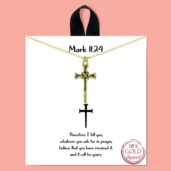 """Short Metal Mark 11:24 Necklace Featuring Cross Pendant.   - Approximately 18"""" Long - Each Necklace Comes on a Card that Says """"Therefore I tell you, whatever you ask for in a prayer, believe that you have received it, and it will be yours.""""  - 18K Gold Dipped"""