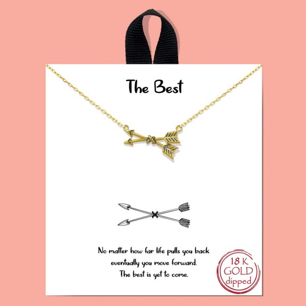 "Short Metal ""The Best"" Necklace Featuring Arrows Pendant.  - Approximately 18"" in Length - Each Necklace Comes on a Card that Says ""No matter how far life pulls you back eventually you move forward. The best is yet to come."" - Great for Gifts"