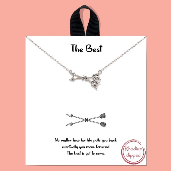 """Short Metal """"The Best"""" Necklace Featuring Arrows Pendant.  - Approximately 18"""" in Length - Each Necklace Comes on a Card that Says """"No matter how far life pulls you back eventually you move forward. The best is yet to come."""" - Great for Gifts"""