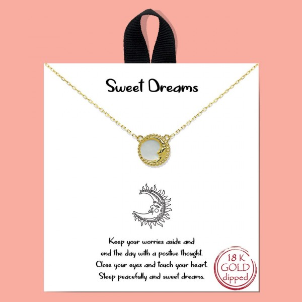 "Short Metal Sweet Dreams Necklace Featuring Celestial Pendant.   - Approximately 18"" Long - Each Necklace Comes on a Card that Says ""Keep your worries aside and end the day with a positive thought. Close your eyes and touch your heart. Sleep peacefully and sweet dreams.""  - 18K Gold Dipped"