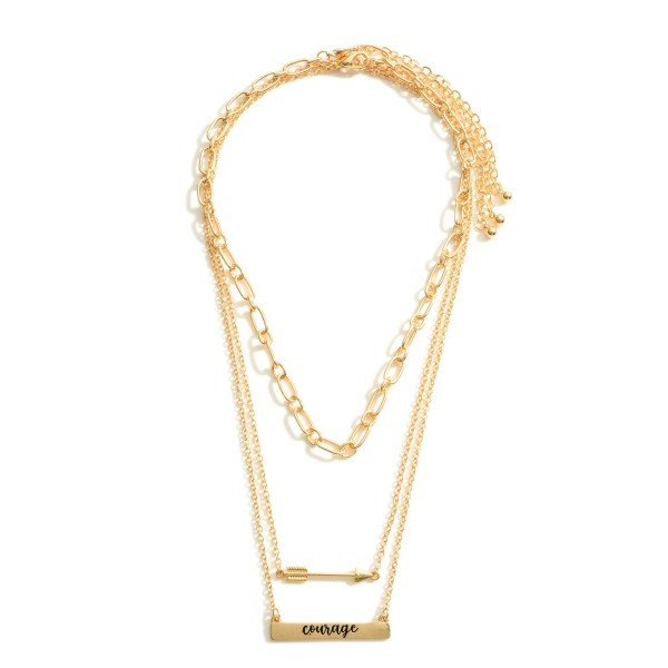 """Set of Three Chain Necklaces featuring Arrow Details and a Pendant that Says """"Courage"""".  - Necklace Lengths 14"""", 16"""", and 18"""""""