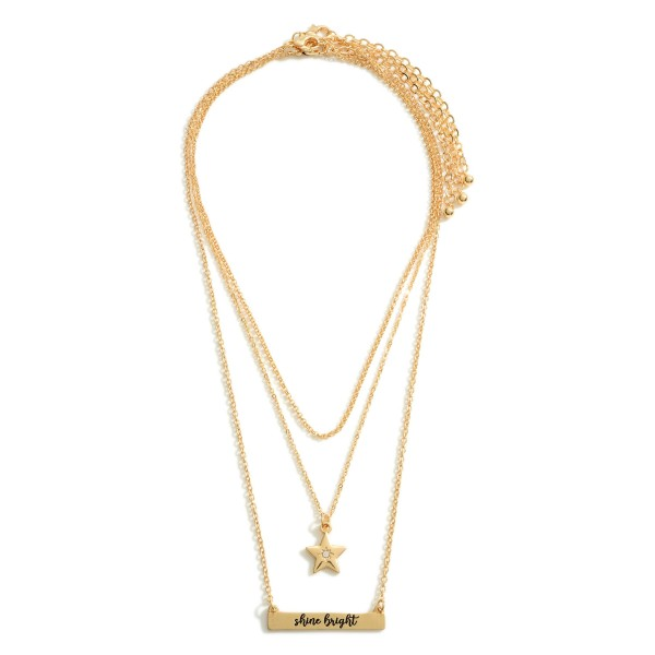 """Set of Three Chain Necklaces featuring Star Details and a Pendant that Says """"Shine Bright"""".  - Necklace Lengths 14"""", 16"""", and 18"""""""