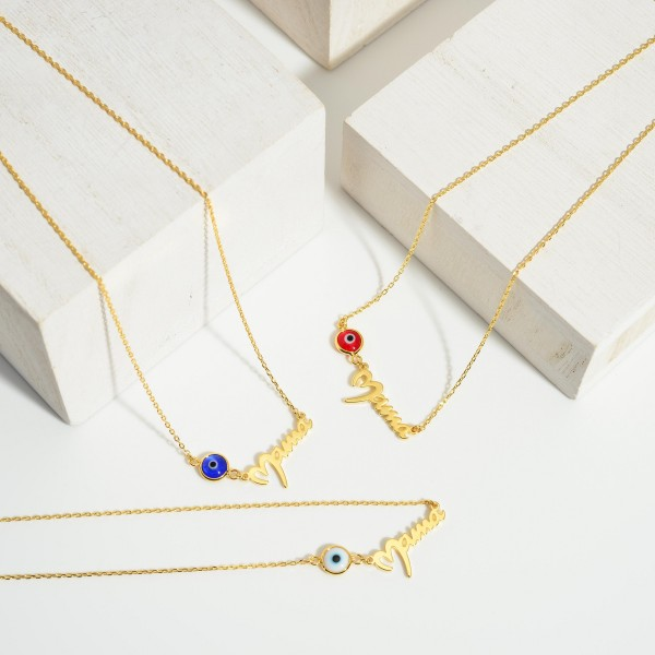 """Gold Dipped Evil Eye Necklace that says """"Mama"""".  - Gold Dipped - Adjustable Lengths: 15.5"""", 16.5"""", and 17.5"""""""