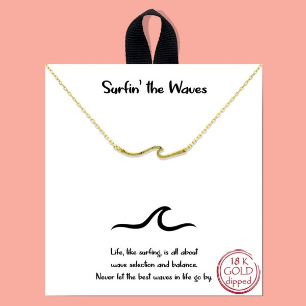 """Short Metal Necklace Featuring Wave Pendant.   - Approximately 18"""" Long - Each Necklace Comes on a Card that Says """"Life, like surfing, is all about wave selection and balance. Never let the best waves in life go by."""" - Great for Gifts"""