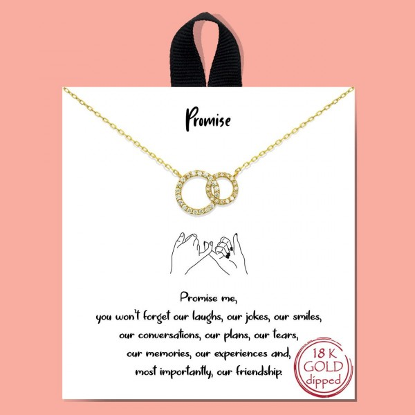 """Short Metal """"Promise"""" Necklace.  - Approximately 18"""" Long - Each Necklace Comes on a Card that Says """"Promise me, you won't forget our laughs, our jokes, our smiles, our conversations, our plans, our tears, our memories, our experiences and, most importantly, our friendship."""" - 18K Gold Dipped"""
