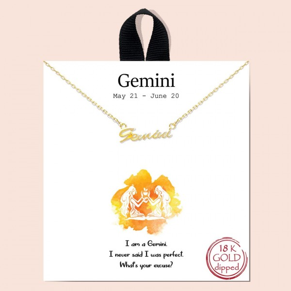 """Short Metal Zodiac Sign Necklace.  - Approximately 18"""" Long - """"I am a Gemini. I never said I was perfect. What's your excuse?""""  - 18K Gold Dipped"""