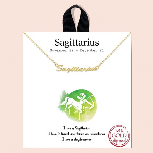 """Short Metal Zodiac Sign Necklace.  - Approximately 18"""" Long - """"I am a Sagittarius. I love to travel and thrive on adventures. I am a day dreamer.""""  - 18K Gold Dipped"""