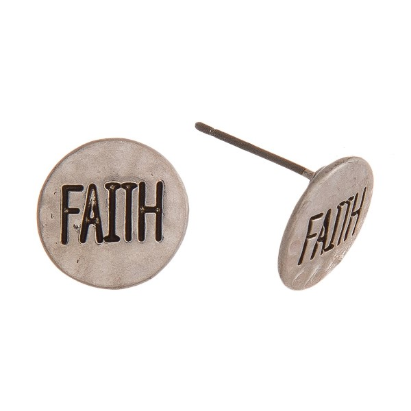 "Hammered ""Faith"" engraved stud earrings.   - Approximately .5"" in diameter"
