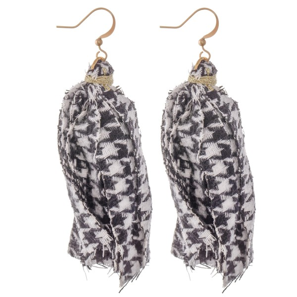 "Houndstooth Fabric Tassel Earrings.  - Approximately 3"" L"