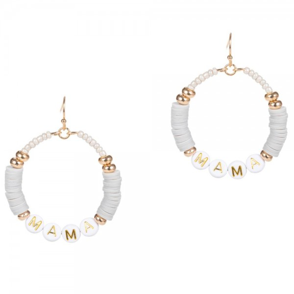 """Drop Earrings Featuring Heishi Bead Accents and Letter Beads that Say """"Mama"""".   - Approximately 2"""" Long"""