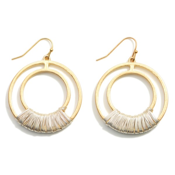 """Two Tone Circular Drop Earrings Featuring Metal Wire Wrapped Details.  - Approximately 1.5"""" in Length"""