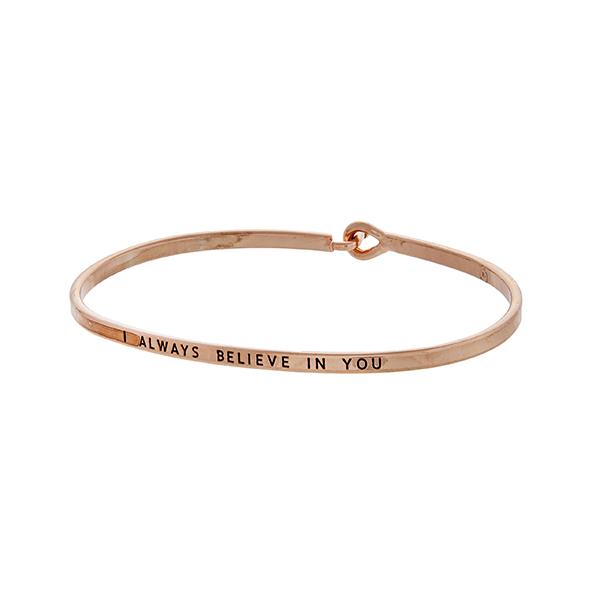 Wholesale rose gold latch bangle bracelet stamped I ALWAYS BELIEVE
