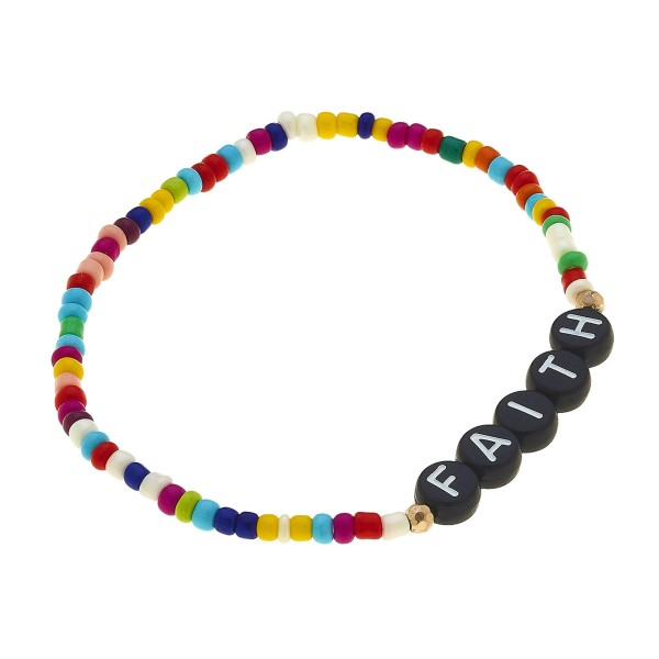 """Multicolor Seed Beaded """"Faith"""" Black Letter Block Stretch Bracelet.  - Approximately 3"""" in diameter unstretched - Fits up to a 7"""" wrist"""