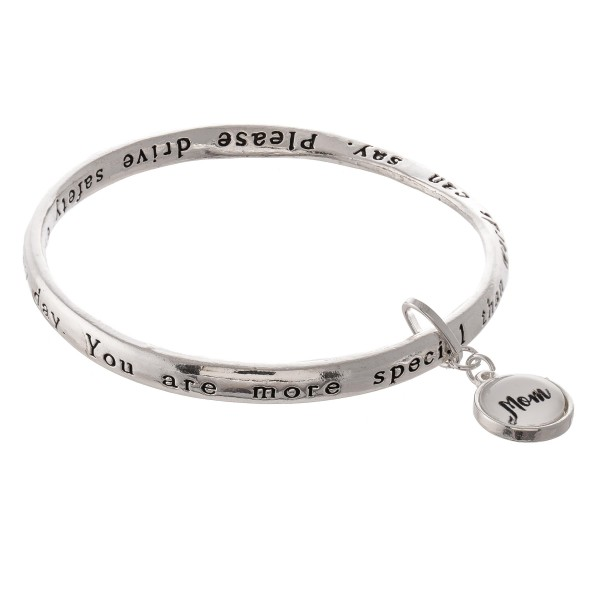"""Inspirational Antique Silver Stamped """"Mom"""" Dome Charm Bangle Bracelet.  - """"You are more special   than the words can say.  Please drive safely   every day.""""  - Approximately 3"""" in diameter - Fits up to a 6"""" wrist"""
