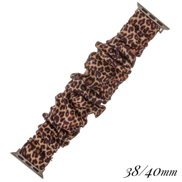 "Interchangeable leopard print scrunchie smart watch band for smart watches.  - Fits 38-40mm watch face - Approximately 3"" in diameter unstretched - Fits up to a 7"" wrist"