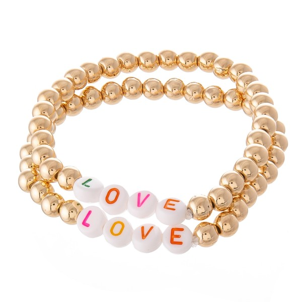 "Gold Multicolor Love Beaded Pisa Stretch Bracelet Set.  - 2 PC Per Set - Bead Size 4mm - Approximately 3"" in Diameter"