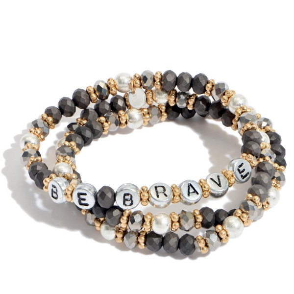 "3 PC Inspirational ""Be Brave"" Block Letter Beaded Stretch Bracelet Set in Silver.  - 3 PC Per Set - Approximately 3"" in Diameter"