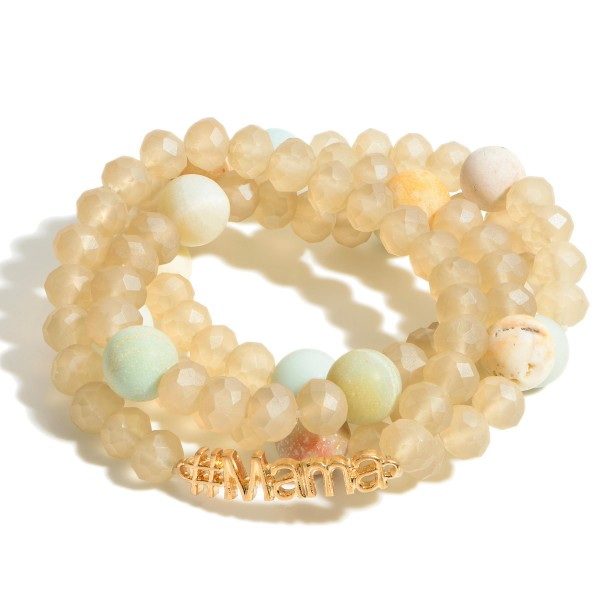 "Set of Four Beaded Bracelets Featuring Natural Stone Accents and Gold Detail that Says ""#MAMA"".   - Approximately 3"" in Diameter"