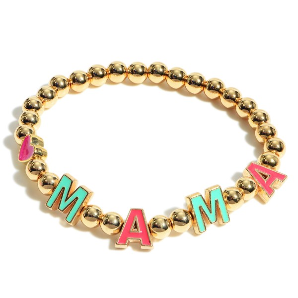 "Beaded Stretch Bracelet Featuring Heart Accents and Letter Beads that Spell ""Mama"".   - Approximately 3"" in Length"