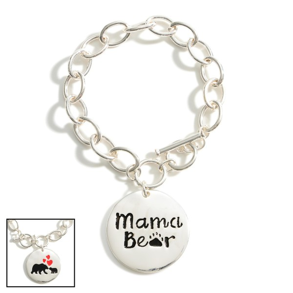 "Silver Chain Bracelet With Toggle Clasp Featuring ""Mama Bear"" Pendant.   - Approximately 3"" in Diameter"