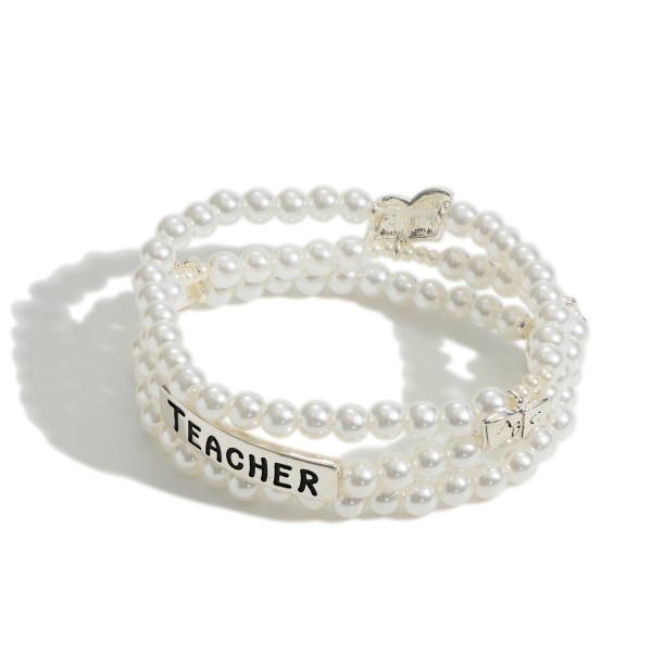 "Triple Strand Faux Pearl Bracelet with Silver Accents that Say ""Teacher"".   - Approximately 3"" Diameter"