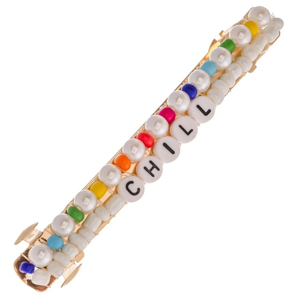"Multicolor Pearl Beaded ""Chill"" Letter Block Hair Barrette.  - Approximately 4"" L"