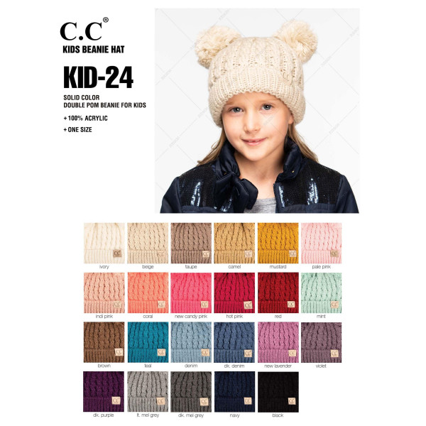 "C.C KID-24  Solid color double pom beanie for kids  - 100% Acrylic - Band circumference is approximately:  10"" unstretched  16"" stretched - Approximately 7"" long from crown to band - Fit varies based on child's head height and shape"