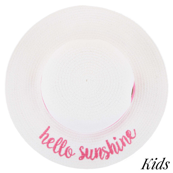 CC- ST-2017KIDS-Hello sunshine embroidered brim hat. 100% paper. One size.