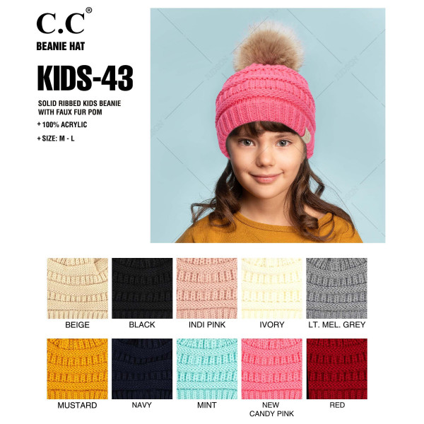 "C.C KIDS-43 Solid ribbed kids beanie with faux fur pom  - 100% Acrylic - Band circumference is approximately:  14"" unstretched  18"" stretched - Approximately 7"" long from crown to band - Fit varies based on child's head height and shape"