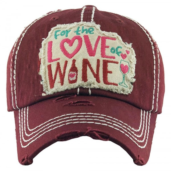 """For the Love of Wine"" Embroidered Patch Vintage Distressed Baseball Cap.  - One size fits most - Adjustable Velcro Closure - 100% Cotton"