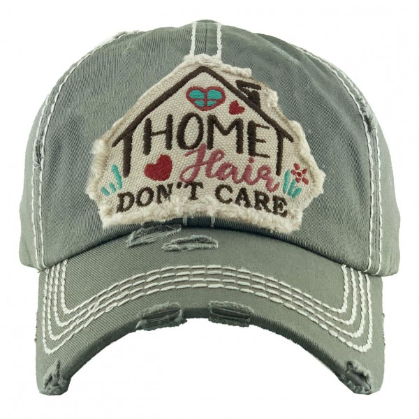 """""""Home Hair, Don't Care"""" Distressed Vintage Baseball Cap.  - One size fits most  - Adjustable Velcro Closure - 100% Cotton"""