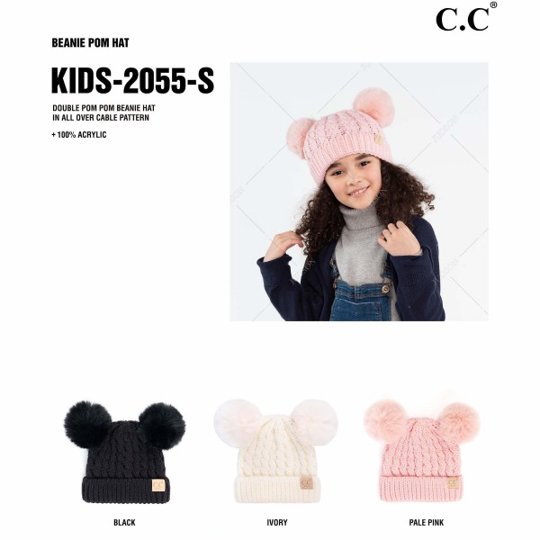 C.C KIDS-2055-S  Kids Solid Cable Knit Double Pom Beanie.  - One size fits most - 100% Acrylic  - POM: 100% Faux Fur