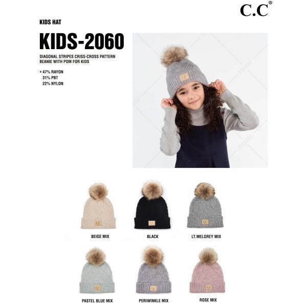 C.C KIDS-2060 Kids Diagonal Stripe Criss-Cross Knit Pom Beanie.  - One size fits most - 47% Rayon / 31% PBT / 22% Nylon