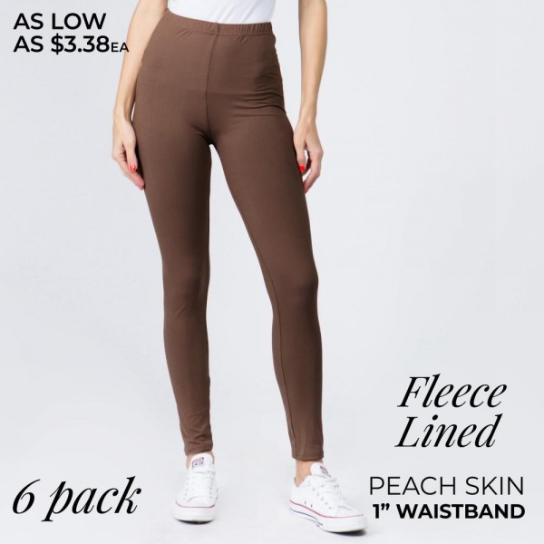"Solid color peach skin fleece lined leggings.   - Pack Breakdown: 6pcs / pack - Sizes: 3-S/M / 3-L/XL - Inseam approximately 26"" in length - 92% Polyester, 8% Spandex"