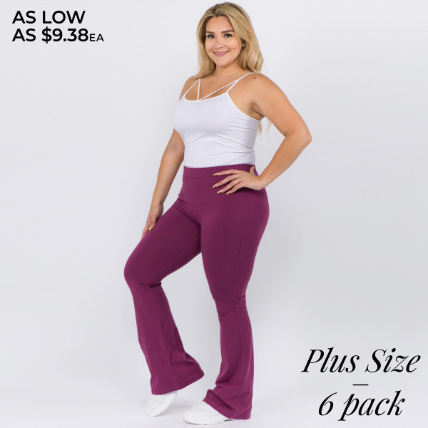 "Solid color plus size high rise flare leggings. Inseam approximately 31"" in length.  • High rise style waist  • Flare hem  • Soft and stretchy fabric  • Perfect for styling with heels or booties  • Imported   - Pack Breakdown: 6pcs / pack  - Sizes: 2-XL / 2-1X / 2-2X  - Composition: 92% Cotton, 8% Spandex"