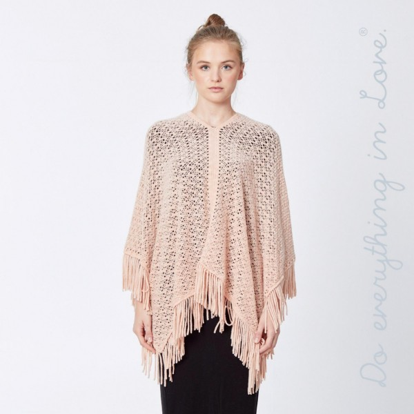 "Do everything in Love brand open knit poncho with fringes.  - One size fits most 0-14 - Approximately 30"" L  - 100% Acrylic"