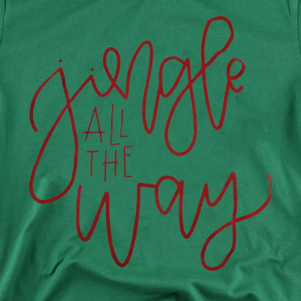 Jingle All The Way Christmas Graphic Tee.  - Printed on a Balla Canvas Brand Tee - Color: Green - 6 Shirts Per Pack - 1-S / 2-M / 2-L / 1-XL - 100% Cotton