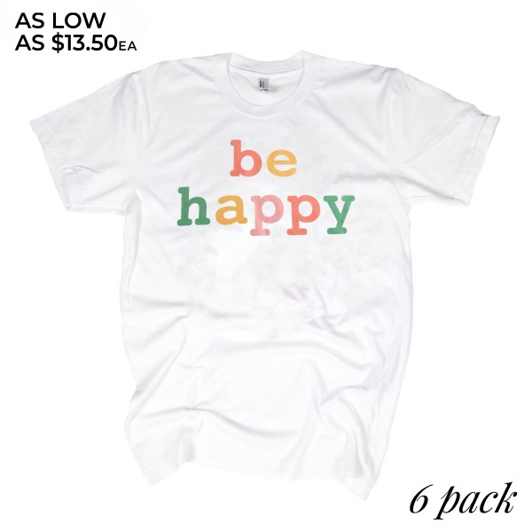 "White Multi Gildan Dryblend Brand Short Sleeve ""Be Happy"" Printed Boutique Graphic Tee.  - Pack Breakdown: 6pcs/pack - Sizes: 1-S / 2-M / 2-L / 1-XL - 50% Cotton / 50% Polyester"