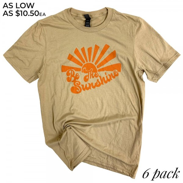 "Stone Anvil Lightweight Brand ""Be The Sunshine"" Printed Boutique Graphic Tee.  - Pack Breakdown: 6pcs/pack - Sizes: 1-S / 2-M / 2-L / 1-XL - 100% Cotton"