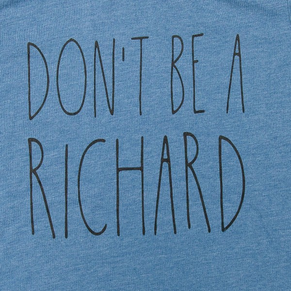 "Heather Blue Bella Canvas Brand ""Don't Be A Richard"" Printed Graphic Tee.  - Pack Breakdown: 6pcs/pack - Sizes: 1-S / 2-M / 2-L / 1-XL - 52% Cotton, 48% Polyester"